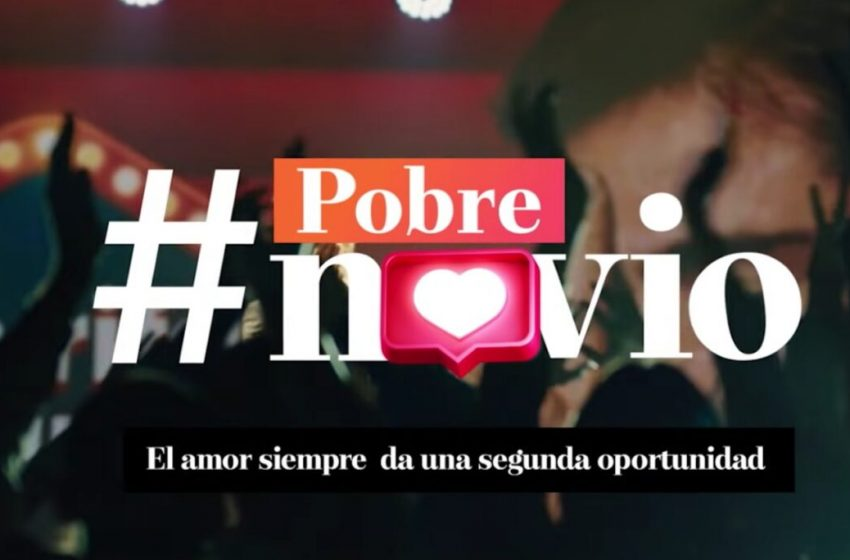 Mega estrenó «viral» para su nueva vespertina #PobreNovio